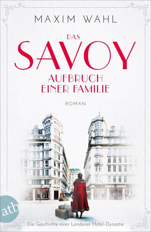 Cover-Bild Das Savoy - Aufbruch einer Familie
