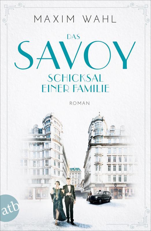 Cover-Bild Das Savoy - Schicksal einer Familie