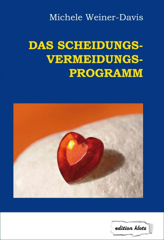 Cover-Bild Das Scheidungs-Vermeidungs-Programm