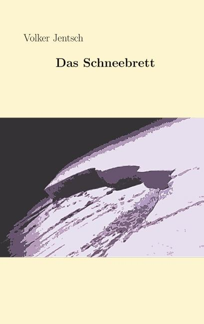 Cover-Bild Das Schneebrett