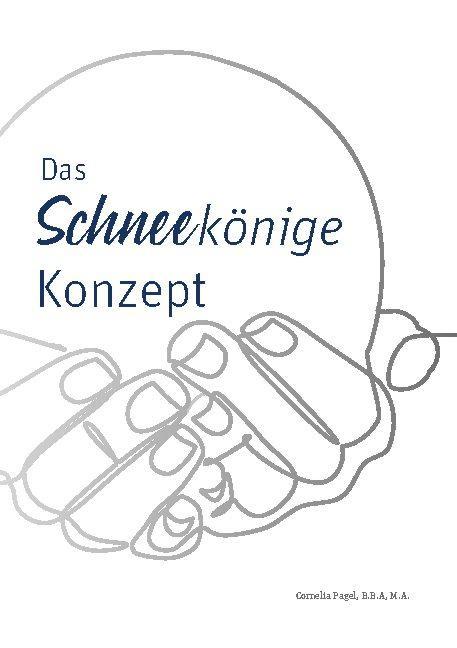 Cover-Bild Das Schneekönige Konzept