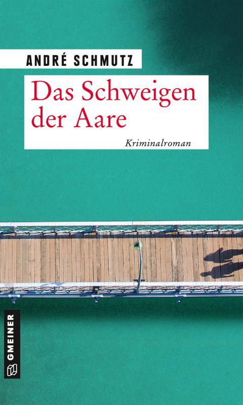 Cover-Bild Das Schweigen der Aare