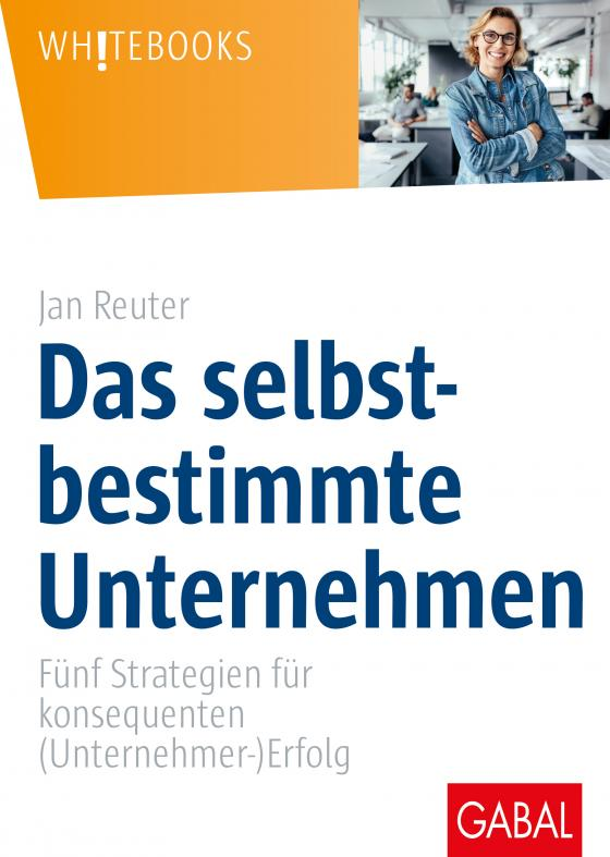 Cover-Bild Das selbstbestimmte Unternehmen