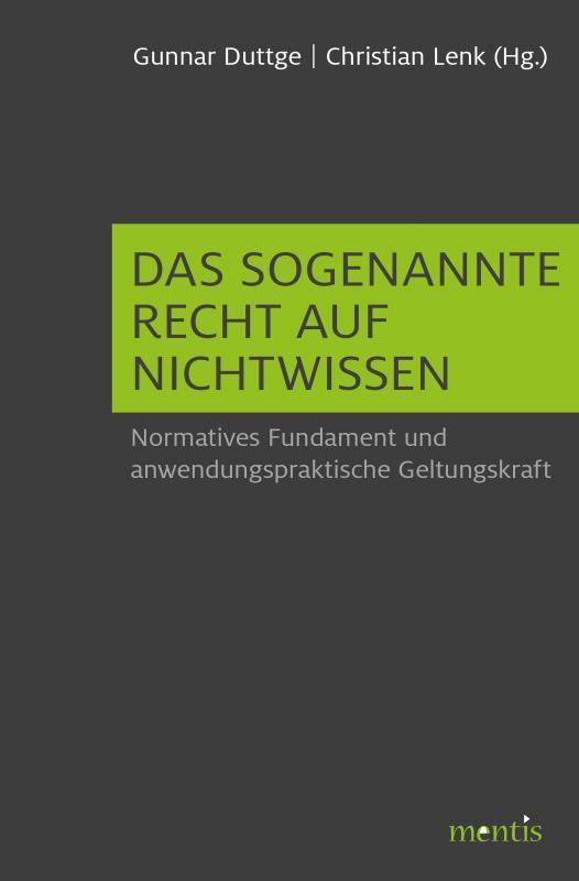 Cover-Bild Das sogenannte Recht auf Nichtwissen
