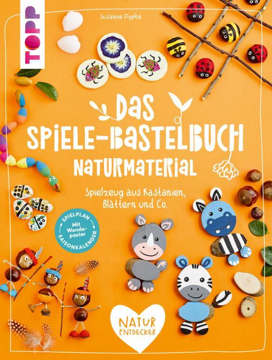 Cover-Bild Das Spiele-Bastelbuch Naturmaterial