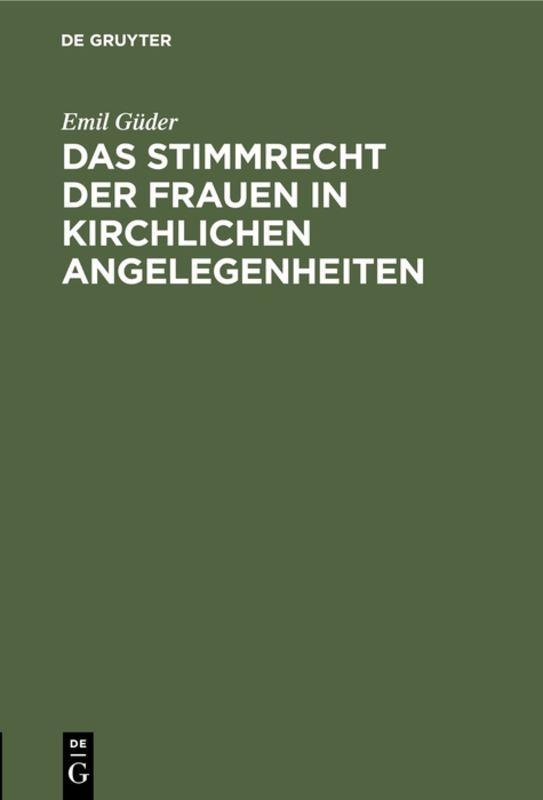 Cover-Bild Das Stimmrecht der Frauen in kirchlichen Angelegenheiten