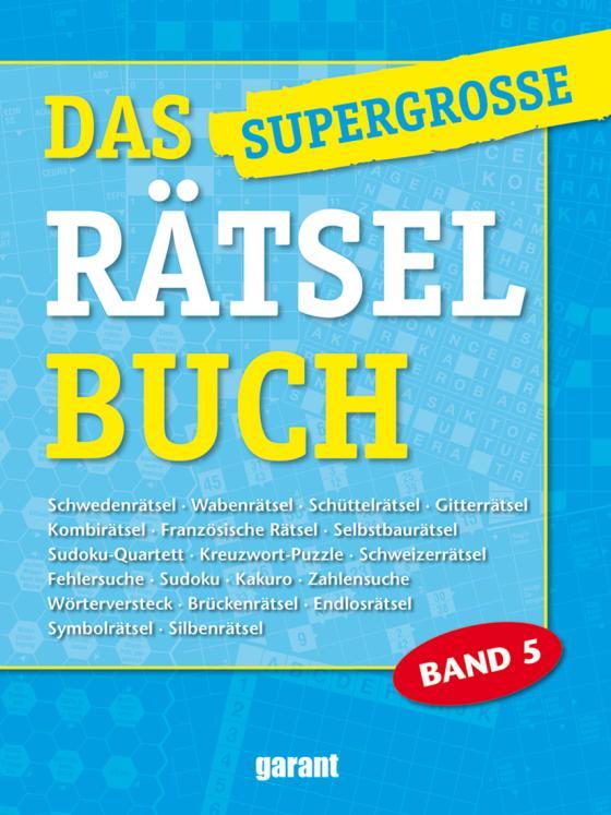 Cover-Bild Das supergrosse Rätselbuch Band 5