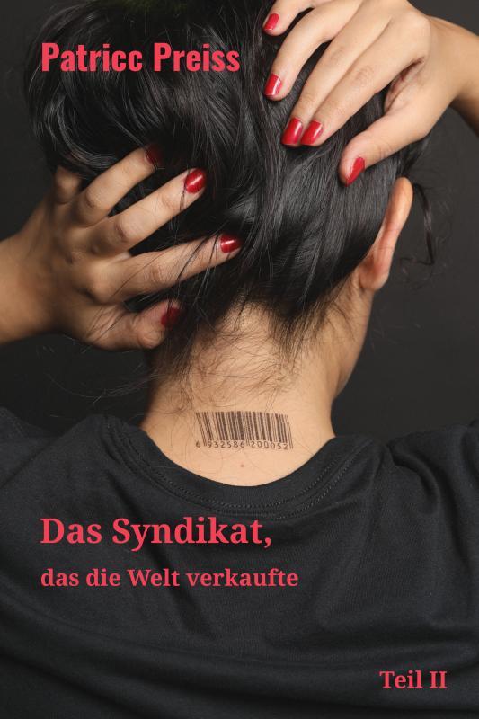 Cover-Bild Das Syndikat, das die Welt verkaufte