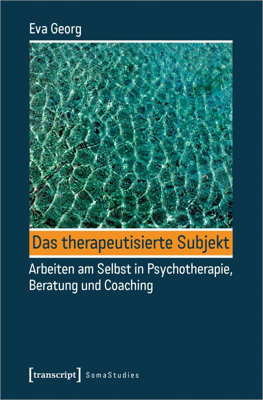 Cover-Bild Das therapeutisierte Subjekt