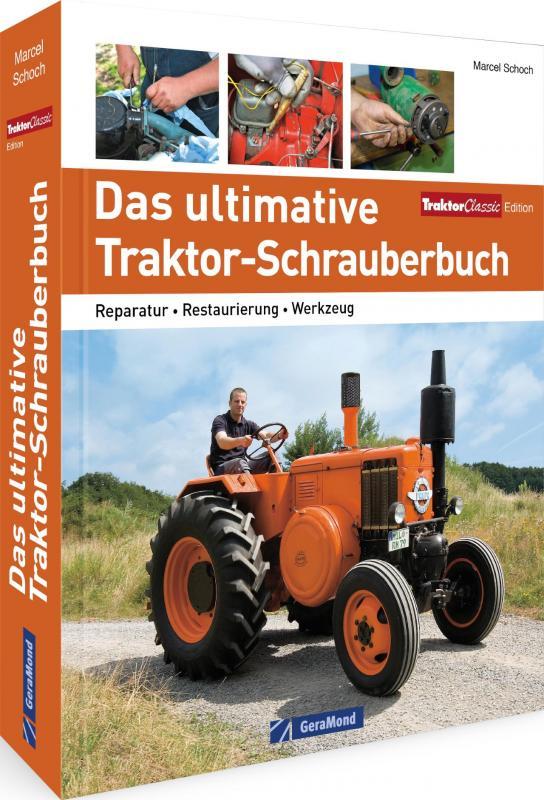Cover-Bild Das ultimative Traktor-Schrauberbuch