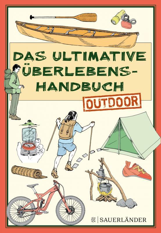 Cover-Bild Das ultimative Überlebenshandbuch – Outdoor