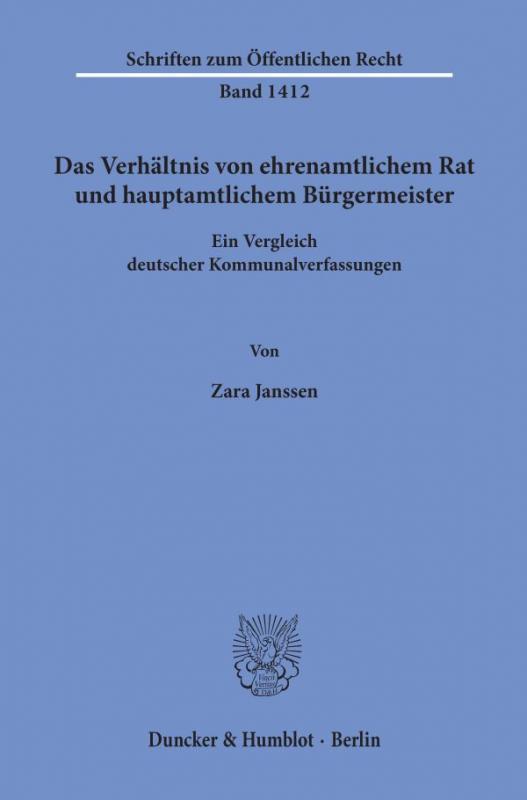 Cover-Bild Das Verhältnis von ehrenamtlichem Rat und hauptamtlichem Bürgermeister.