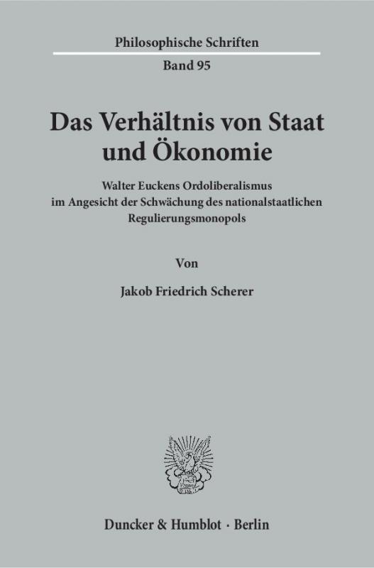 Cover-Bild Das Verhältnis von Staat und Ökonomie.