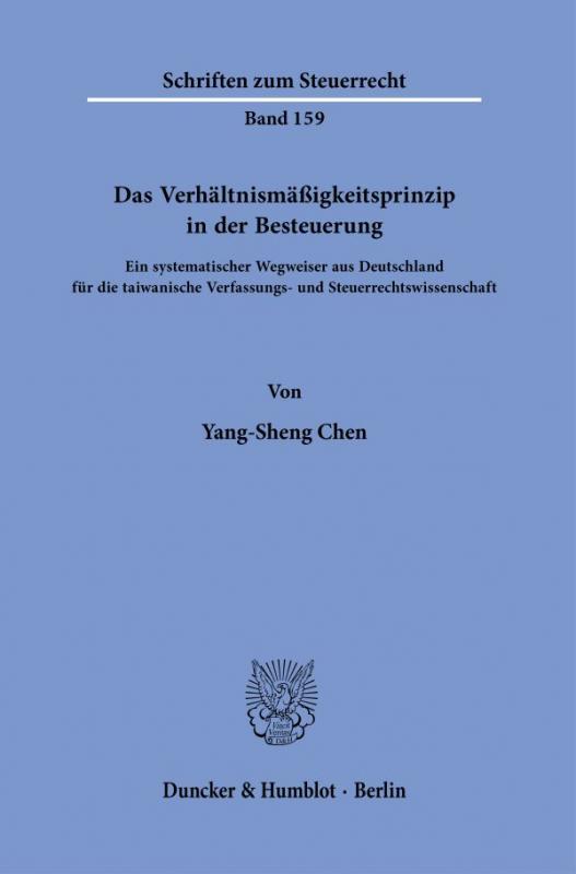 Cover-Bild Das Verhältnismäßigkeitsprinzip in der Besteuerung.