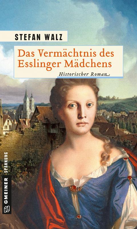 Cover-Bild Das Vermächtnis des Esslinger Mädchens
