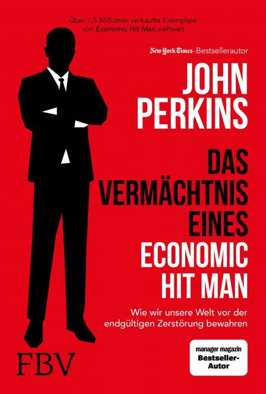 Cover-Bild Das Vermächtnis eines Economic Hit Man