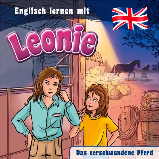 Cover-Bild Das verschwundene Pferd - Englisch lernen mit Leonie