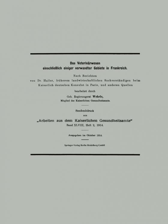 Cover-Bild Das Veterinärwesen einschließlich einiger verwandter Gebiete in Frankreich