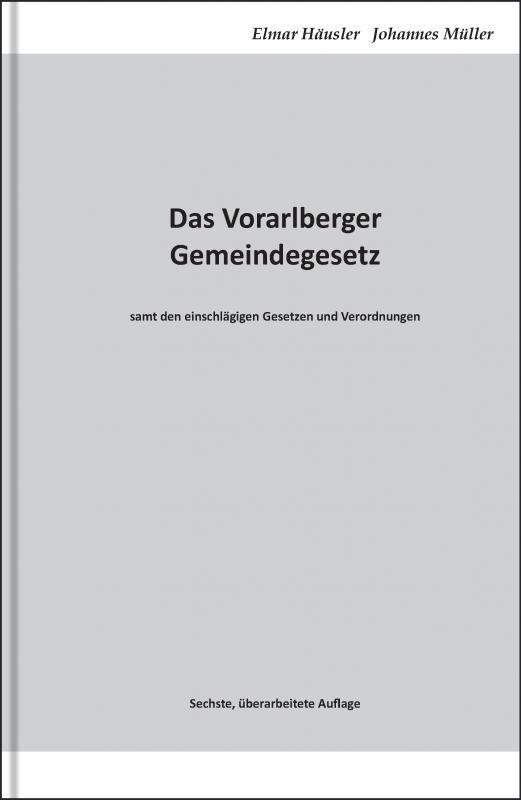 Cover-Bild Das Vorarlberger Gemeindegesetz