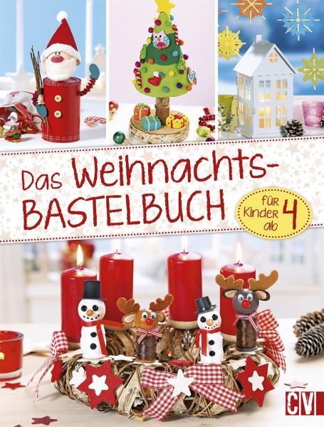 Cover-Bild Das Weihnachts- Bastelbuch