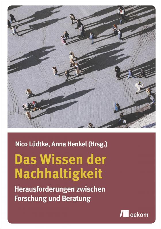 Cover-Bild Das Wissen der Nachhaltigkeit