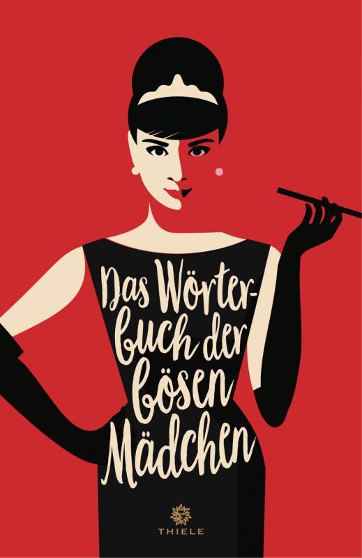 Cover-Bild Das Wörterbuch der bösen Mädchen