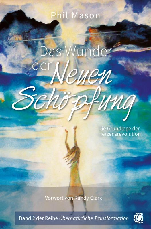 Cover-Bild Das Wunder der Neuen Schöpfung