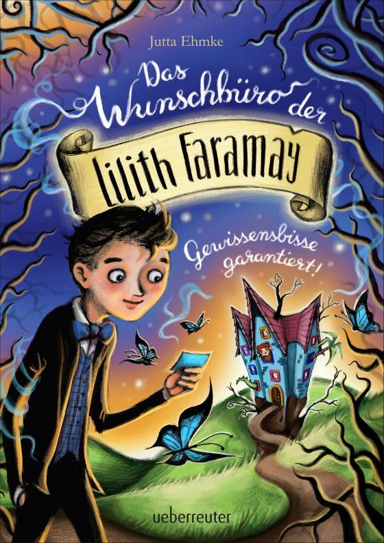 Cover-Bild Das Wunschbüro der Lilith Faramay