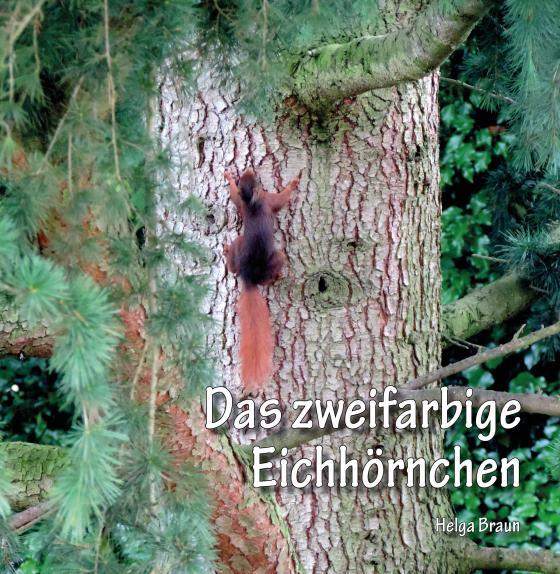 Cover-Bild Das zweifarbige Eichhörnchen