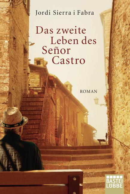 Cover-Bild Das zweite Leben des Señor Castro