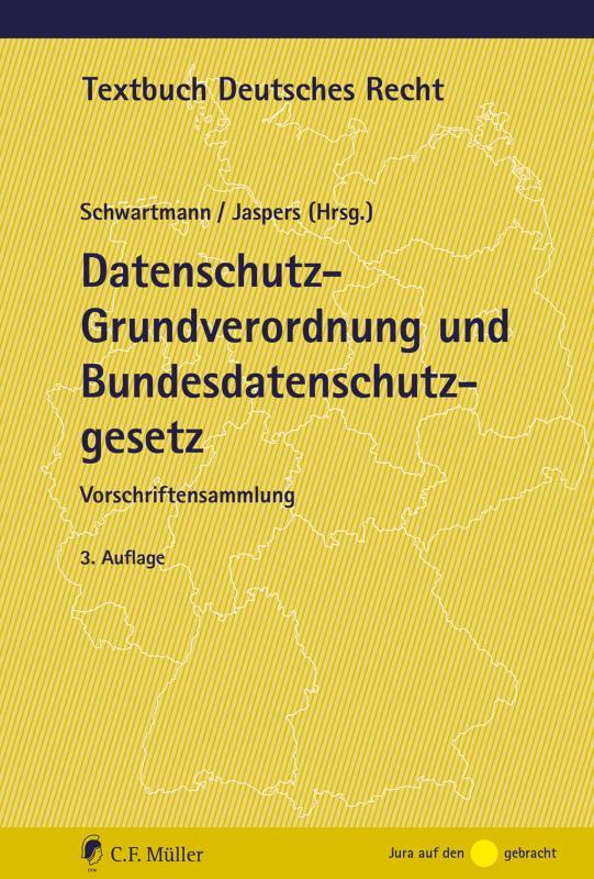 Cover-Bild Datenschutz-Grundverordnung und Bundesdatenschutzgesetz
