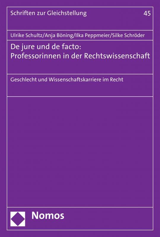 Cover-Bild De jure und de facto: Professorinnen in der Rechtswissenschaft