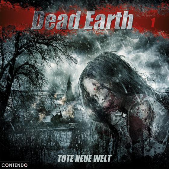 Cover-Bild Dead Earth 1: Tote neue Welt