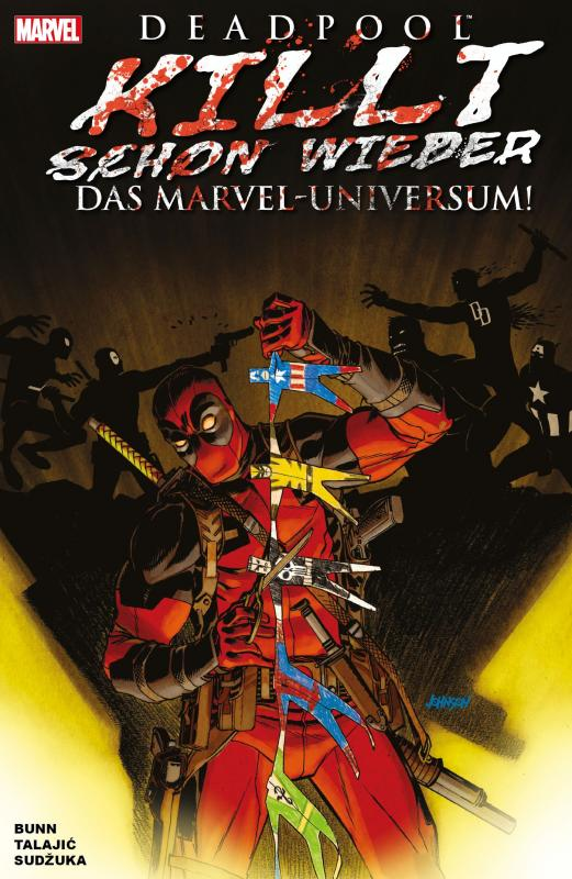 Cover-Bild Deadpool killt schon wieder das Marvel-Universum