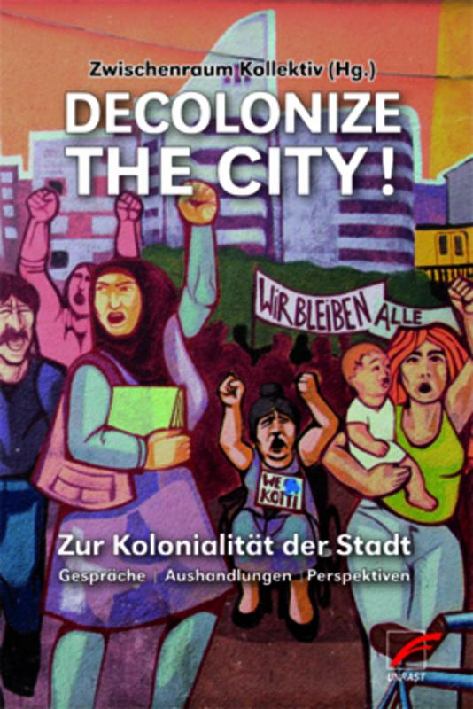 Cover-Bild Decolonize the City!