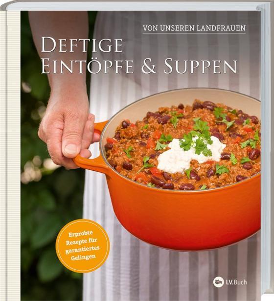 Cover-Bild Deftige Eintöpfe und Suppen von unseren Landfrauen