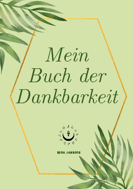Cover-Bild Dein Buch der Dankbarkeit