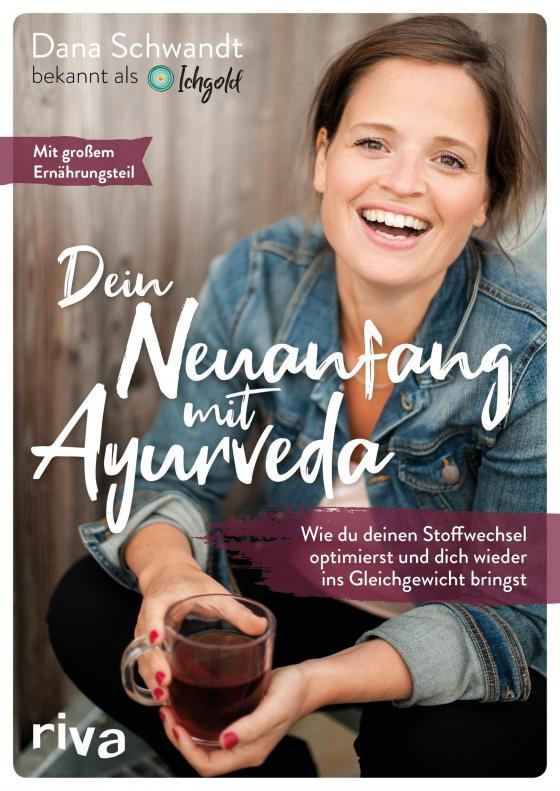 Cover-Bild Dein Neuanfang mit Ayurveda