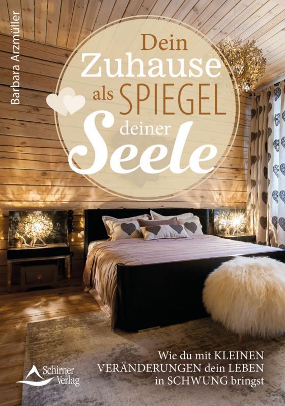 Cover-Bild Dein Zuhause als Spiegel deiner Seele