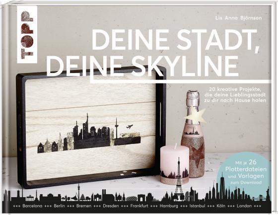 Cover-Bild Deine Stadt, deine Skyline