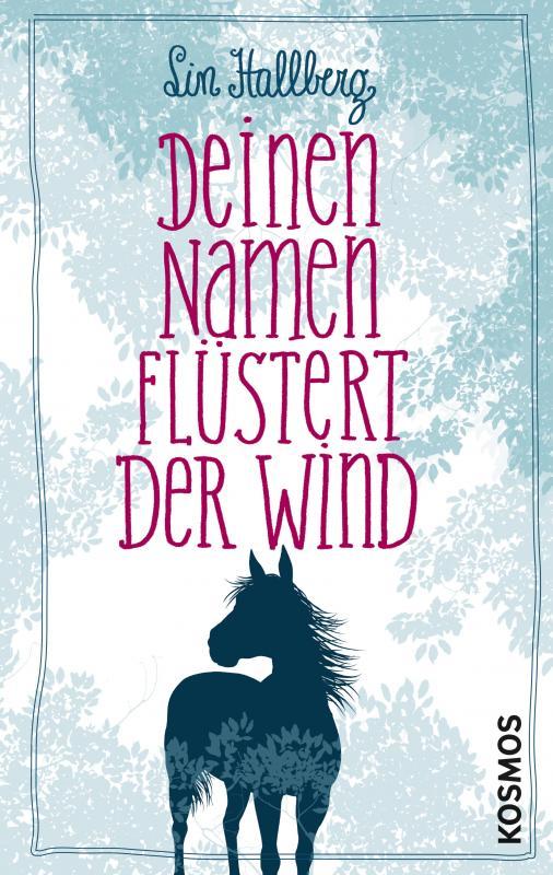 Cover-Bild Deinen Namen flüstert der Wind