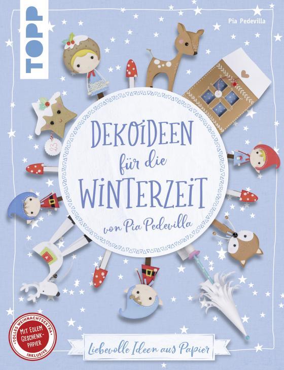 Cover-Bild Dekoideen für die Winterzeit von Pia Pedevilla (kreativ.kompakt)