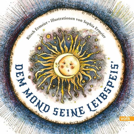 Cover-Bild Dem Mond seine Leibspeis`