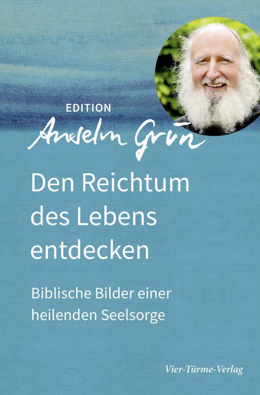 Cover-Bild Den Reichtum des Lebens entdecken