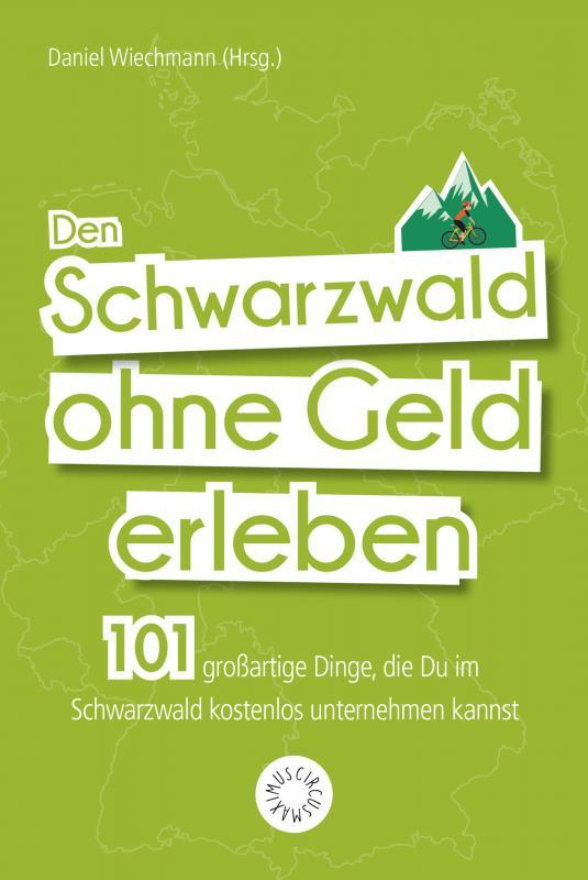 Cover-Bild Den Schwarzwald ohne Geld erleben