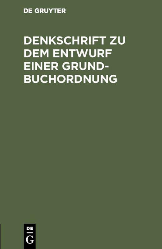 Cover-Bild Denkschrift zu dem Entwurf einer Grundbuchordnung