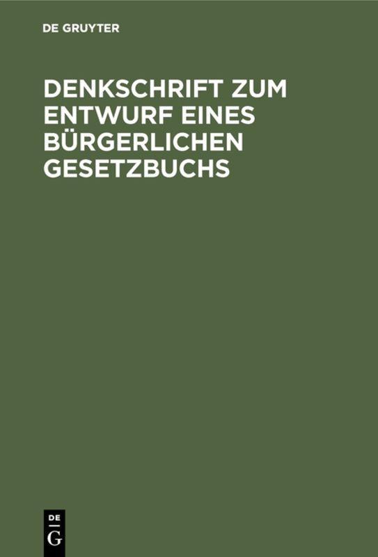 Cover-Bild Denkschrift zum Entwurf eines Bürgerlichen Gesetzbuchs