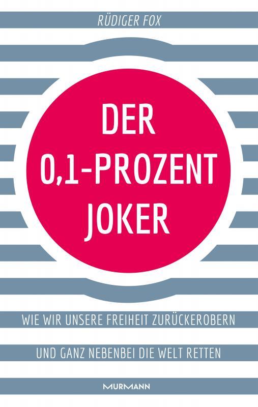 Cover-Bild Der 0,1-Prozent-Joker