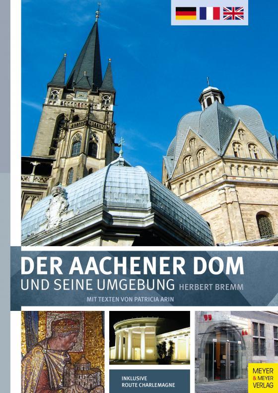 Cover-Bild Der Aachener Dom und seine Umgebung