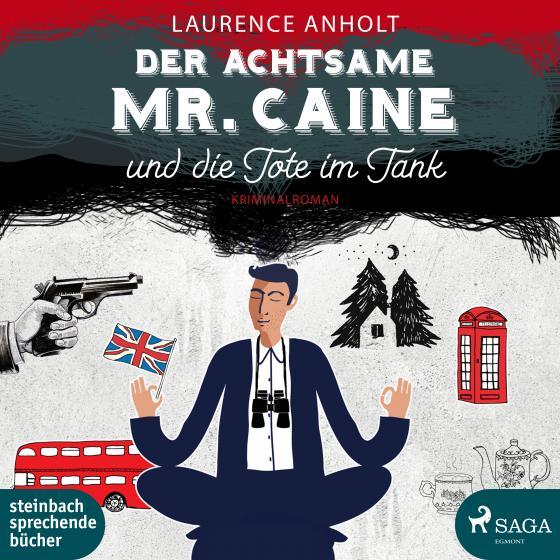 Cover-Bild Der achtsame Mr.Caine und die Tote im Tank